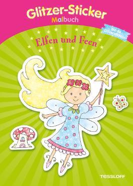 Glitzer-Sticker-Malbuch. Elfen und Feen