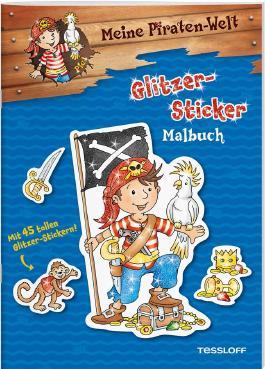 Meine Piraten-Welt: Glitzer-Sticker Malbuch