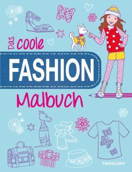 Das coole Fashion-Malbuch