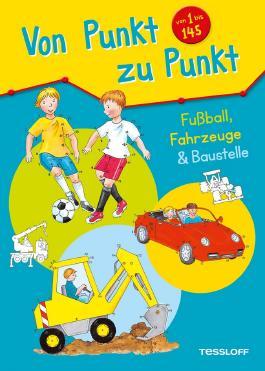 Von Punkt zu Punkt. Fußball, Fahrzeuge & Baustelle