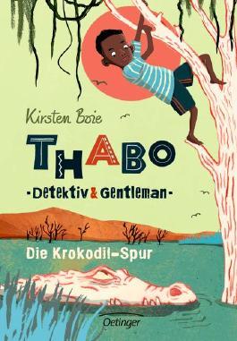 Thabo: Detektiv und Gentleman - Die Krokodil-Spur