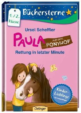 Paula auf dem Ponyhof - Rettung in letzter Minute