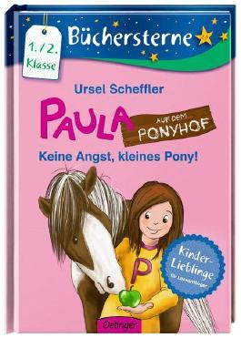 Paula auf dem Ponyhof. Keine Angst, kleines Pony!