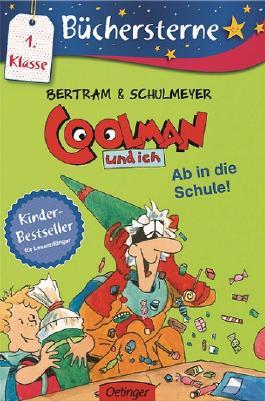 Coolman und ich. Ab in die Schule!