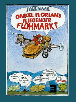 Onkel Florians fliegender Flohmarkt