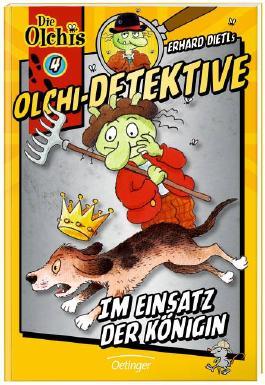 Olchi-Detektive 4 - Im Einsatz der Königin