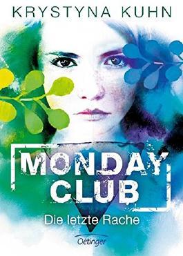 Monday Club - Die letzte Rache