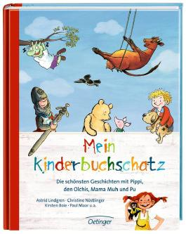 Mein Kinderbuchschatz. Die schönsten Geschichten mit Pippi, den Olchis, Mama Muh und Pu