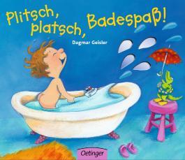 Plitsch, platsch, Badespass