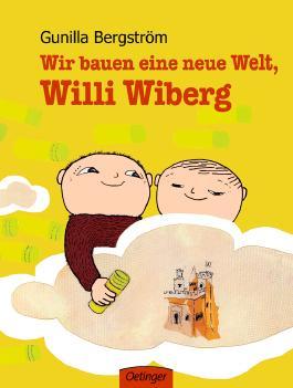 Wir bauen eine neue Welt, Willi Wiberg
