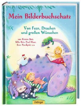 Mein Bilderbuchschatz. Von Feen, Drachen und Großen Wünschen