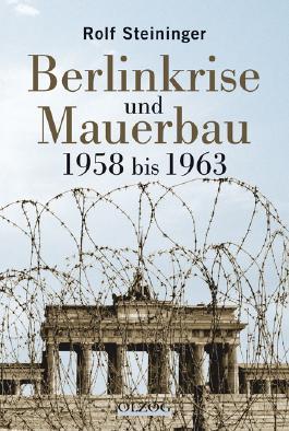 Berlinkrise und Mauerbau