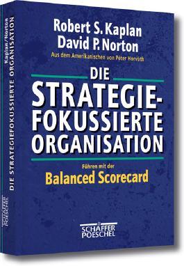Die strategiefokussierte Organisation
