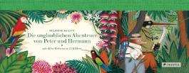 Die unglaublichen Abenteuer von Peter und Hermann
