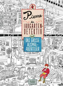Pierre, der Irrgarten-Detektiv und das große Ausmal-Abenteuer