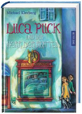 Luca Puck und der Herr der Ratten
