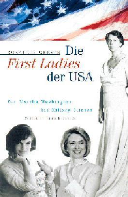 Die First Ladies der USA