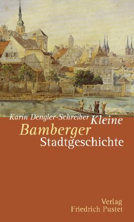 Kleine Bamberger Stadtgeschichte