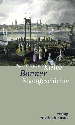 Kleine Bonner Stadtgeschichte
