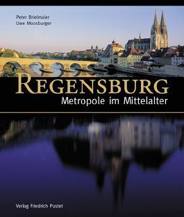 Regensburg - Metropole im Mittelalter
