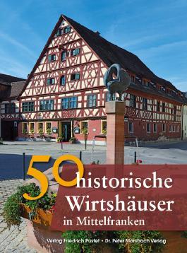 50 historische Wirtshäuser in Mittelfranken