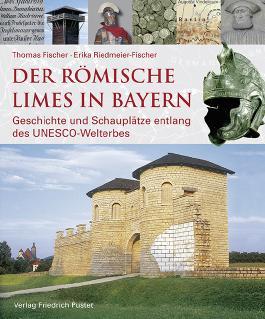 Der römische Limes in Bayern