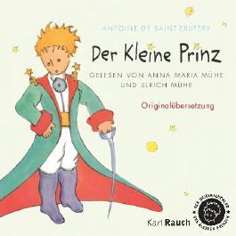 Der Kleine Prinz - Gelesen von Anna Maria Mühe und Ulrich Mühe