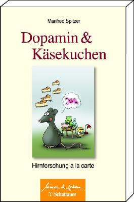 Dopamin und Kaesekuchen