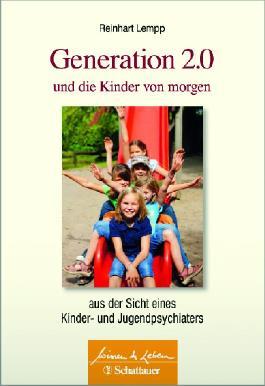 Generation 2.0 und die Kinder von morgen