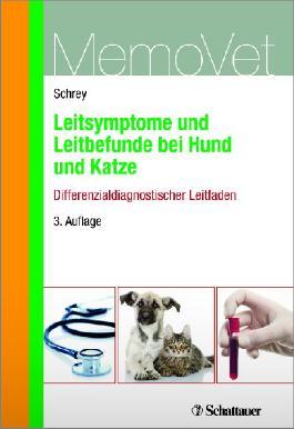 Leitsymptome und Leitbefunde bei Hund und Katze - Differenzialdiagnostischer Leitfaden