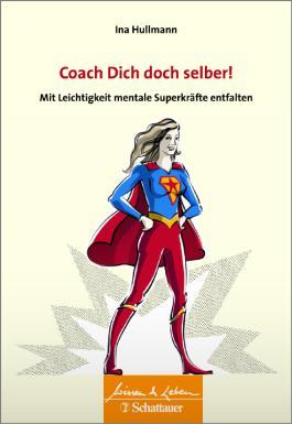 Coach Dich doch selber!