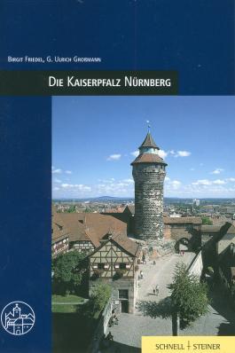 Die Kaiserpfalz Nürnberg