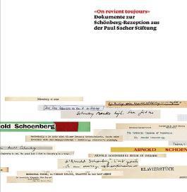 """On revient toujours"". Dokumente zur Schönberg-Rezeption aus der Paul Sacher Stiftung"