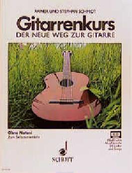 Der neue Weg zur Gitarre. Das moderne Lehrprogramm zum Selbstunterricht / Gitarrenkurs