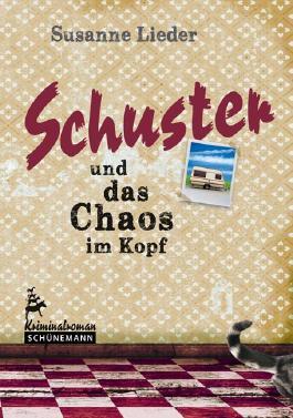 Schuster und das Chaos im Kopf