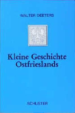 Kleine Geschichte Ostfrieslands