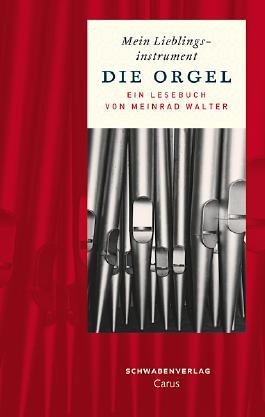 Mein Lieblingsinstrument - Die Orgel
