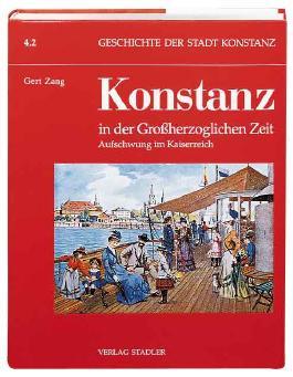 Konstanz in der Großherzoglichen Zeit. Tl.2