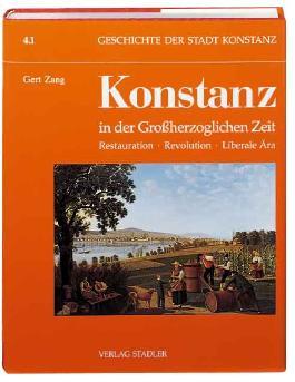Konstanz in der Großherzoglichen Zeit. Tl.1