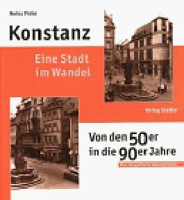 Konstanz. Eine Stadt im Wandel