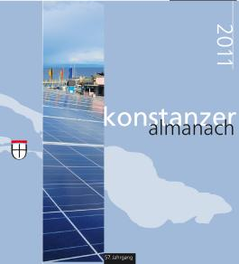 Konstanzer Almanach 2011: Das illustrierte Jahrbuch der Stadt Konstanz