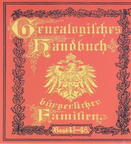 Genealogisches Handbuch bürgerlicher Familien, 1 CD-ROM. Bd.41-48