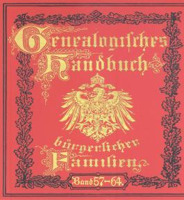 Deutsches Geschlechterbuch - CD-ROM. Genealogisches Handbuch bürgerlicher Familien: Bände 57-64