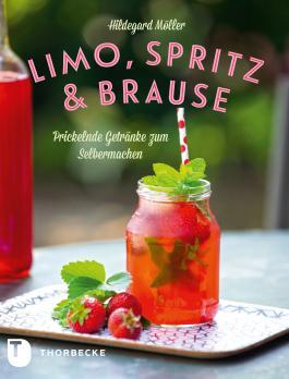 Limo, Spritz & Brause: Prickelnde Getränke zum Selbermachen