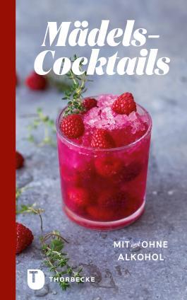 Mädels-Cocktails mit und ohne Alkohol: Mädels-Cocktails mit und ohne Alkohol