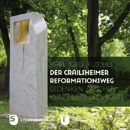 Der Crailsheimer Reformationsweg
