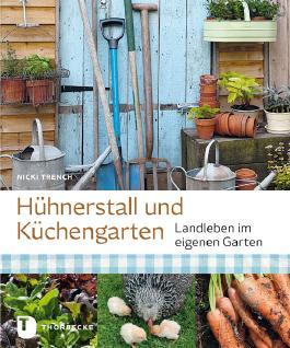 Hühnerstall und Küchengarten