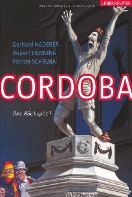 Cordoba: Das Rückspiel