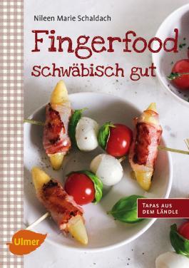Fingerfood – schwäbisch gut
