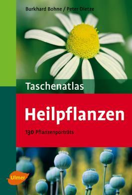 Taschenatlas Heilpflanzen